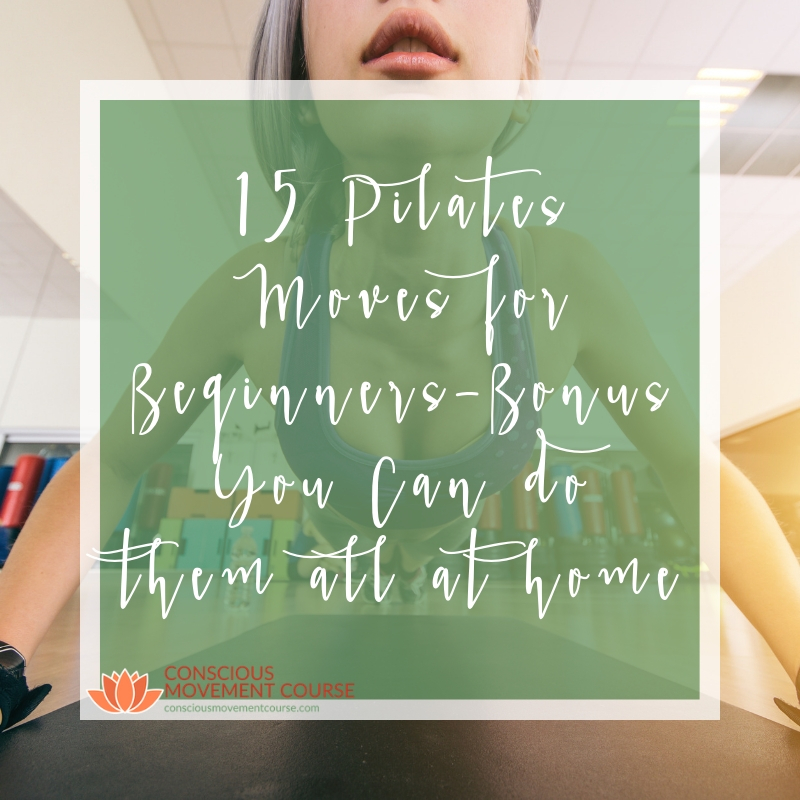 15 Pilates Moves for Beginners Bonus You Can do them all at home Square