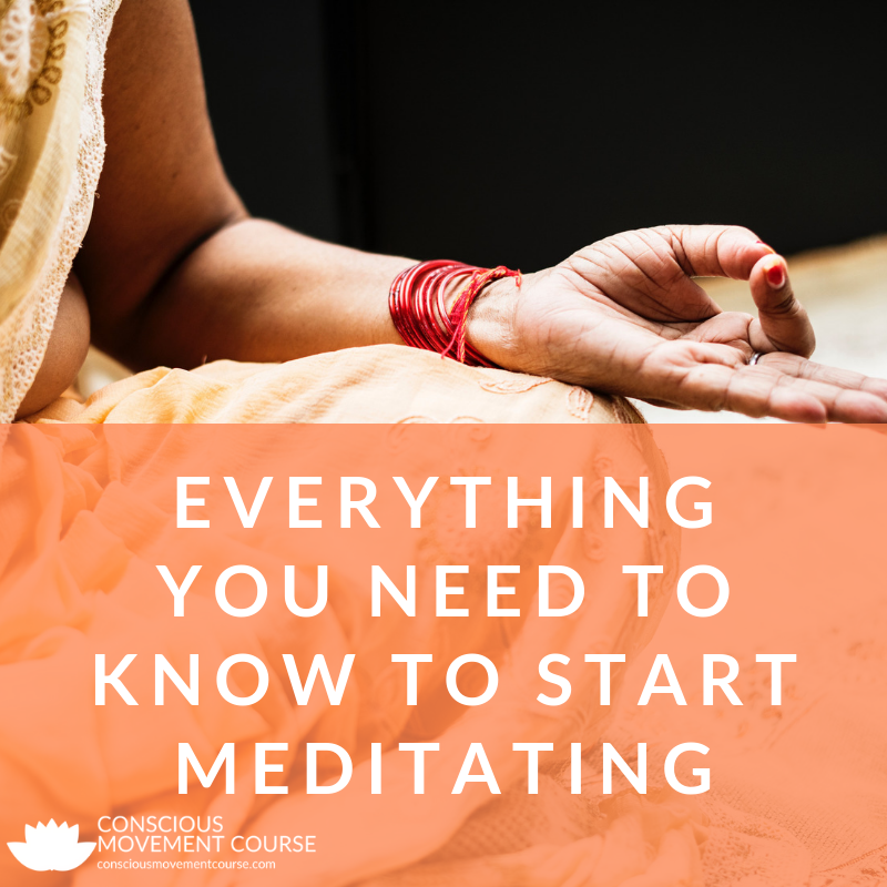 Everything You Need to Know to Start Meditating